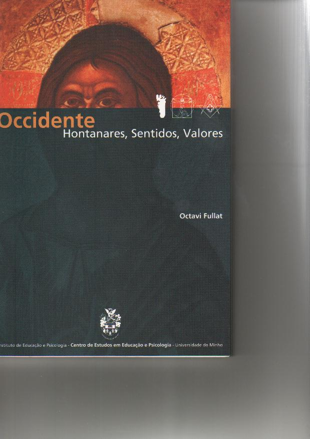Occidente: hontanares, sentidos, valores