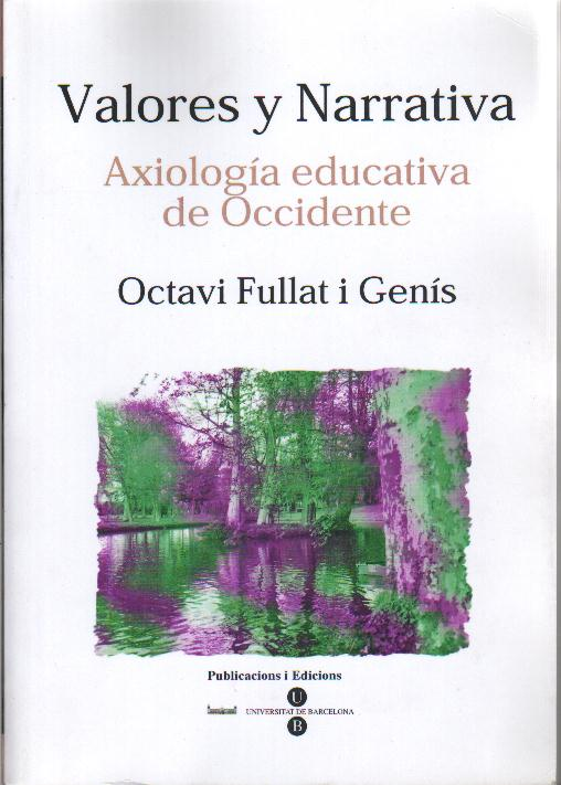 Valores y Narrativa. Axiología educativa de Occidente